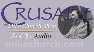 Crusade_Mike_Church_Show_LIVE_Audio-1024x576